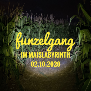 Funzelgang im Maislabyrinth am 02.10.2020 <br>19:30 bis 22:30 Uhr